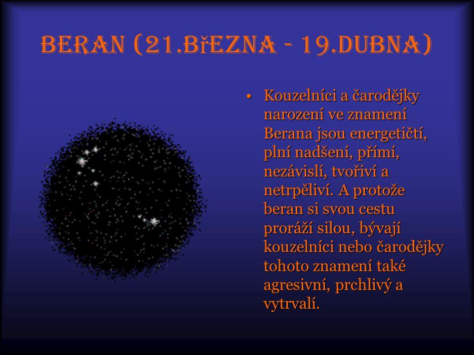 Beran (21.března - 19.dubna)
