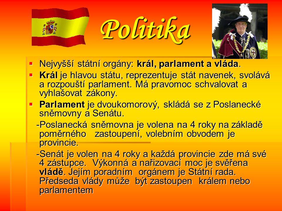 Politika Nejvyšší státní orgány: král, parlament a vláda.