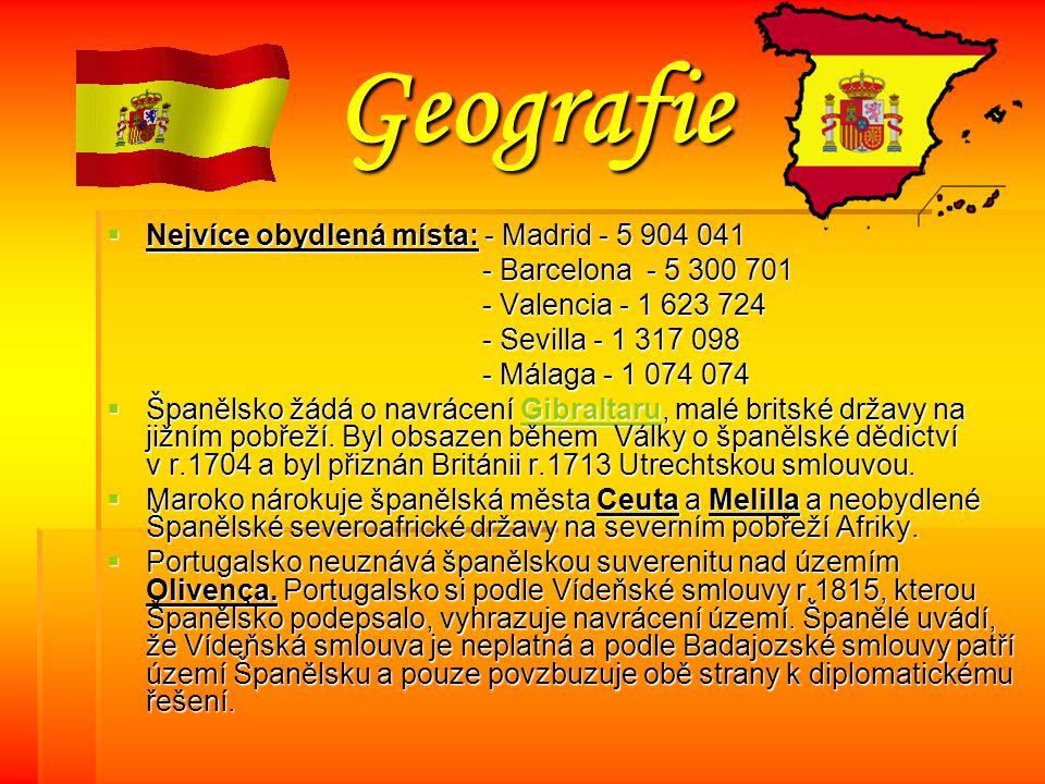 Geografie Nejvíce obydlená místa: - Madrid - 5 904 041