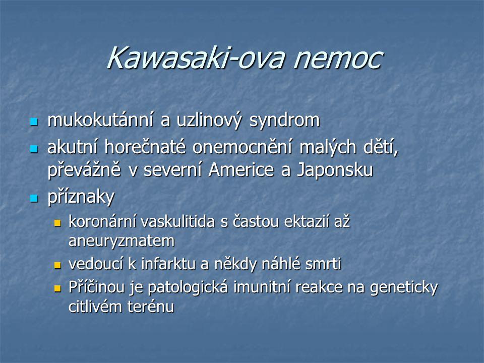 Kawasaki-ova nemoc mukokutánní a uzlinový syndrom