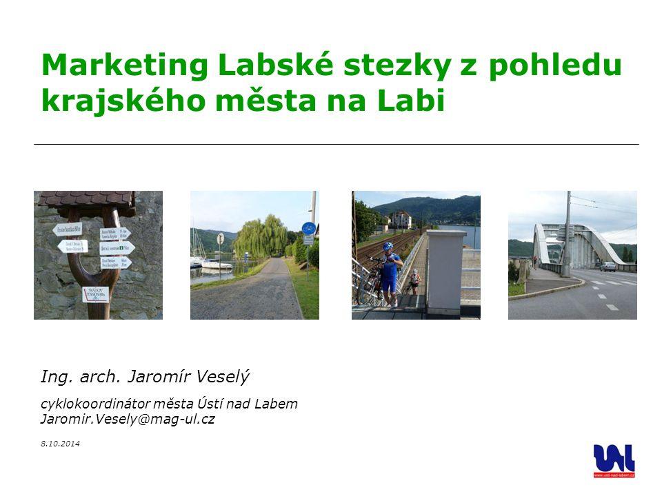 Marketing Labské stezky z pohledu krajského města na Labi