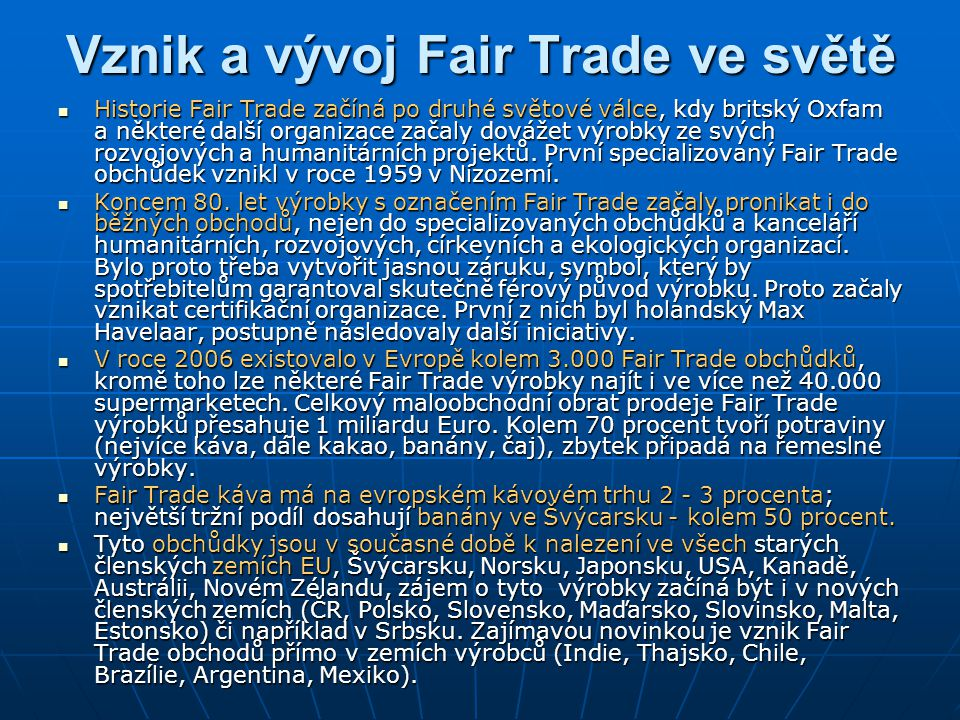 Vznik a vývoj Fair Trade ve světě