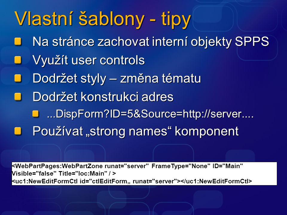 Vlastní šablony - tipy Na stránce zachovat interní objekty SPPS