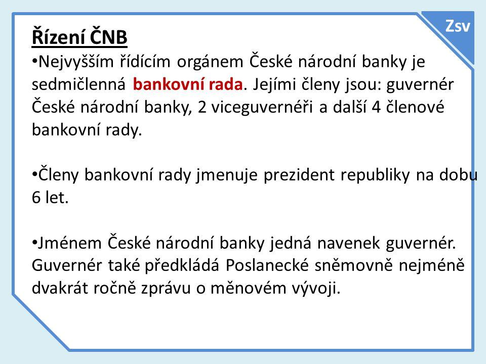 Zsv Řízení ČNB.