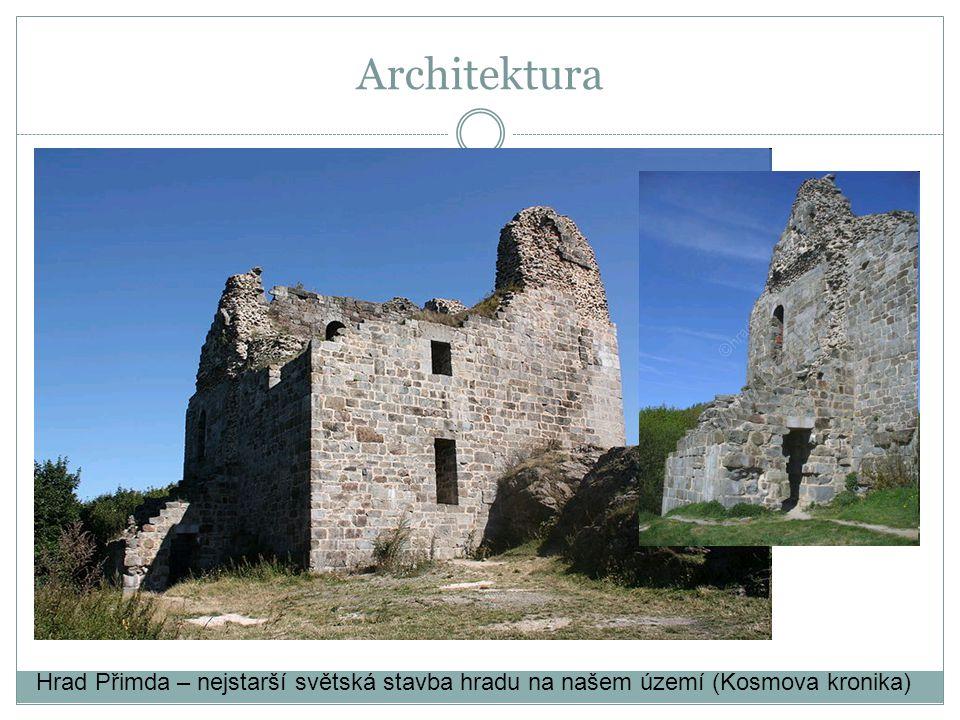 Architektura Hrad Přimda – nejstarší světská stavba hradu na našem území (Kosmova kronika)