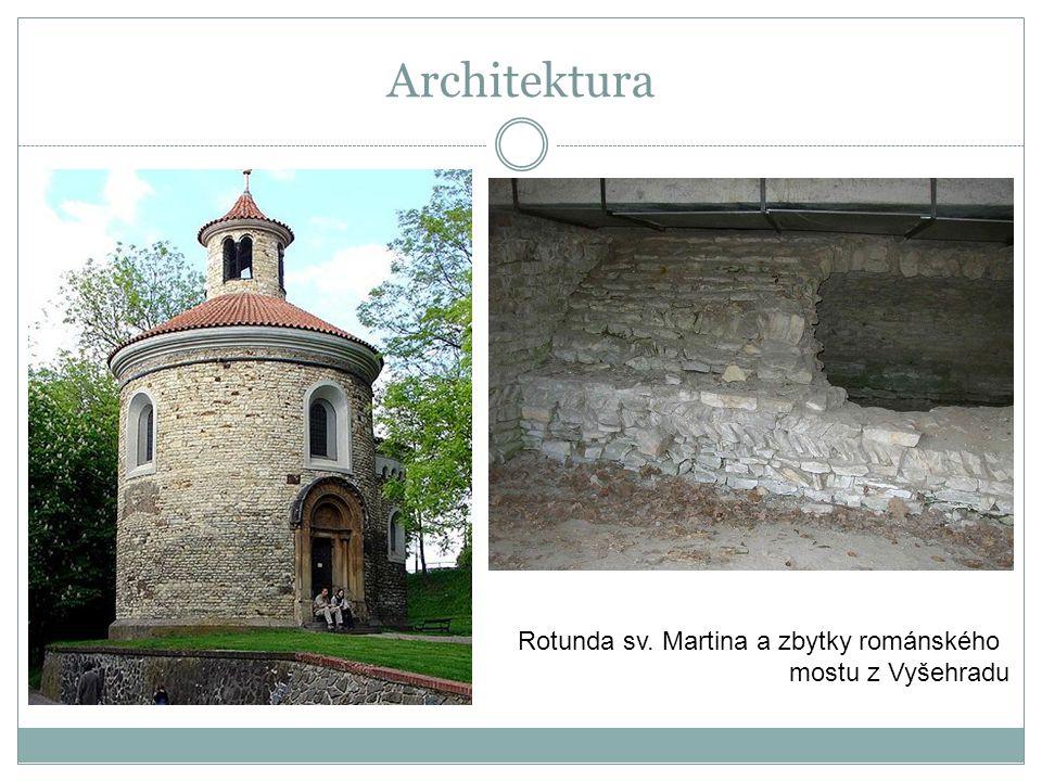 Architektura Rotunda sv. Martina a zbytky románského mostu z Vyšehradu