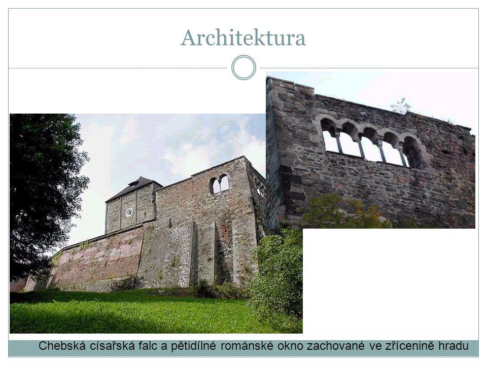 Architektura Chebská císařská falc a pětidílné románské okno zachované ve zřícenině hradu