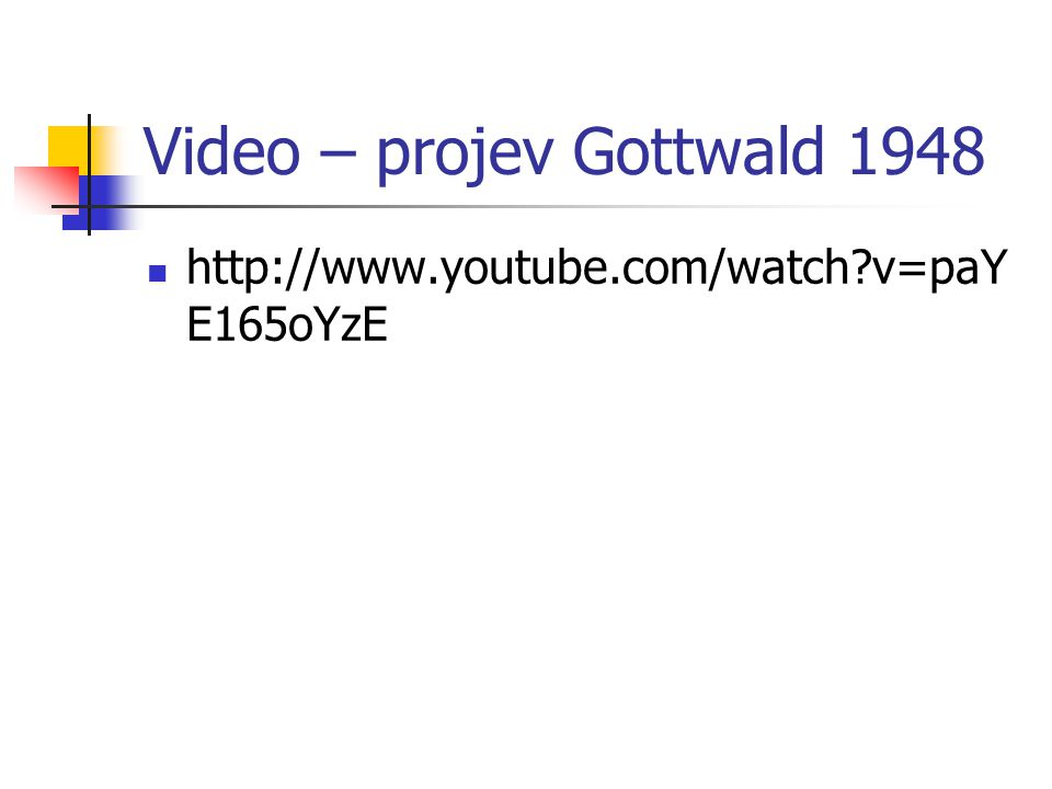 Video – projev Gottwald 1948