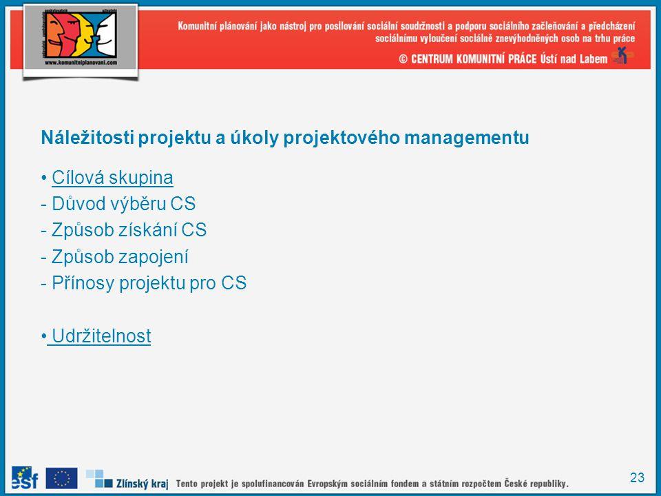 Náležitosti projektu a úkoly projektového managementu