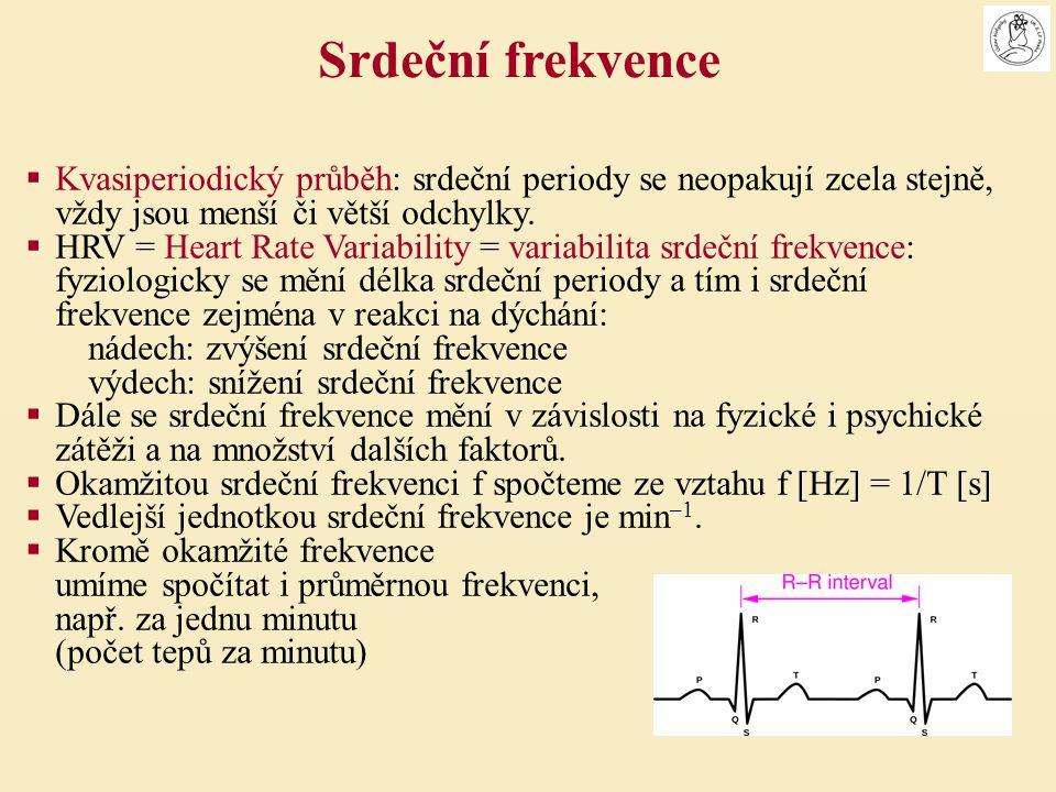 Srdeční frekvence Kvasiperiodický průběh: srdeční periody se neopakují zcela stejně, vždy jsou menší či větší odchylky.