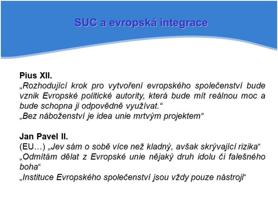 SUC a evropská integrace