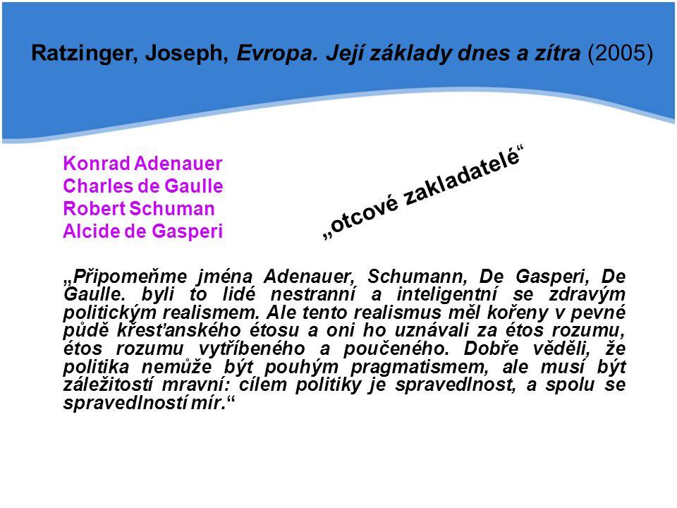 Ratzinger, Joseph, Evropa. Její základy dnes a zítra (2005)