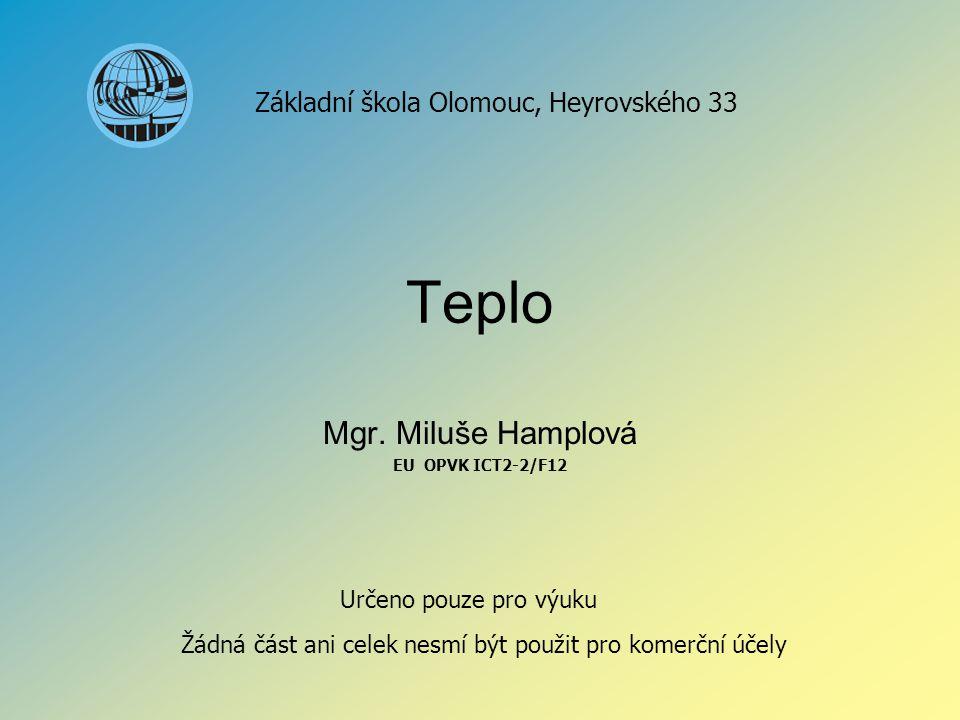 Mgr. Miluše Hamplová EU OPVK ICT2-2/F12