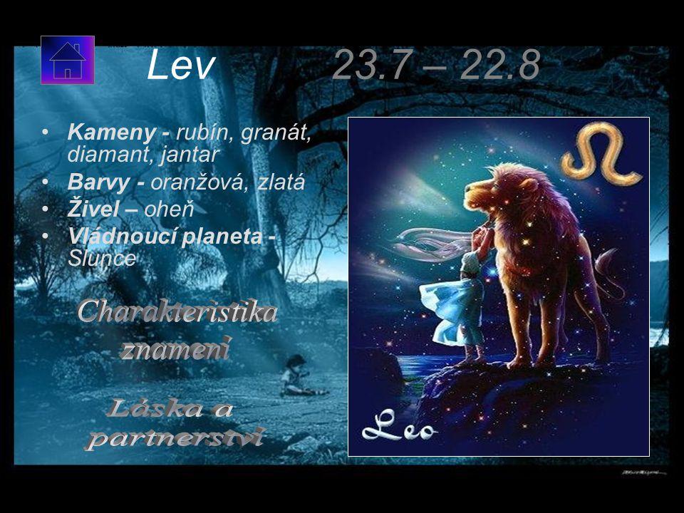 Lev 23.7 – 22.8 Charakteristika znamení Láska a partnerství