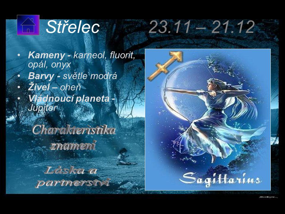 Střelec 23.11 – 21.12 Charakteristika znamení Láska a partnerství