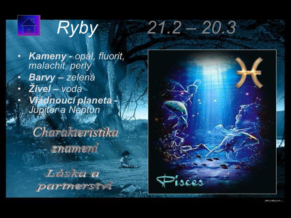 Ryby 21.2 – 20.3 Charakteristika znamení Láska a partnerství