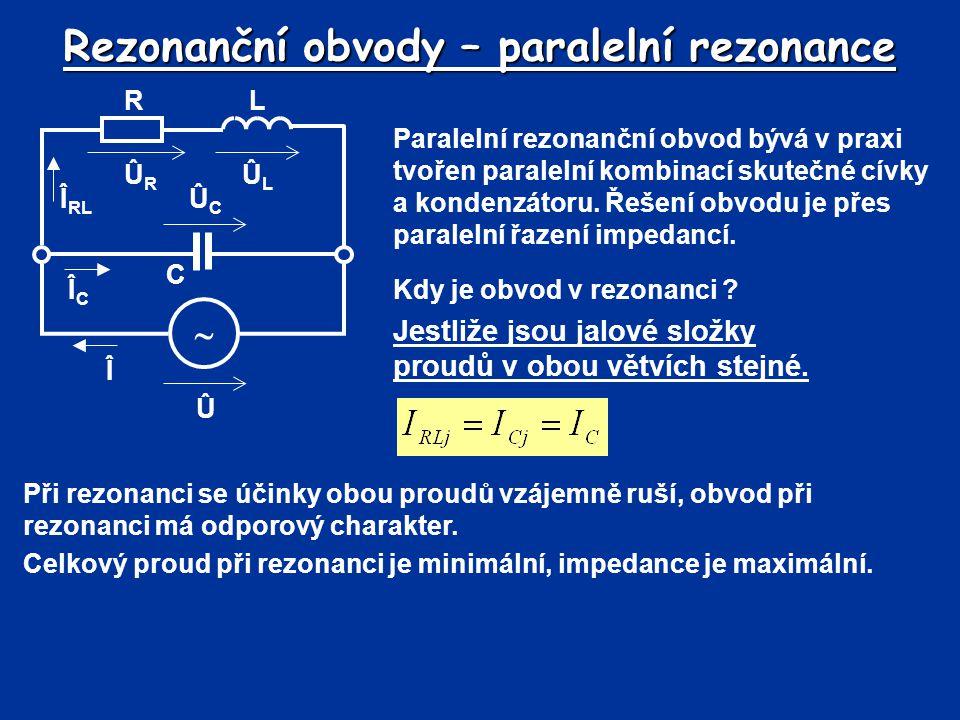 Rezonanční obvody – paralelní rezonance