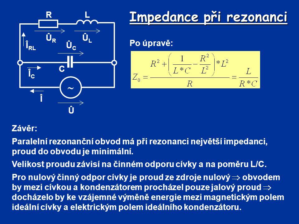 Impedance při rezonanci