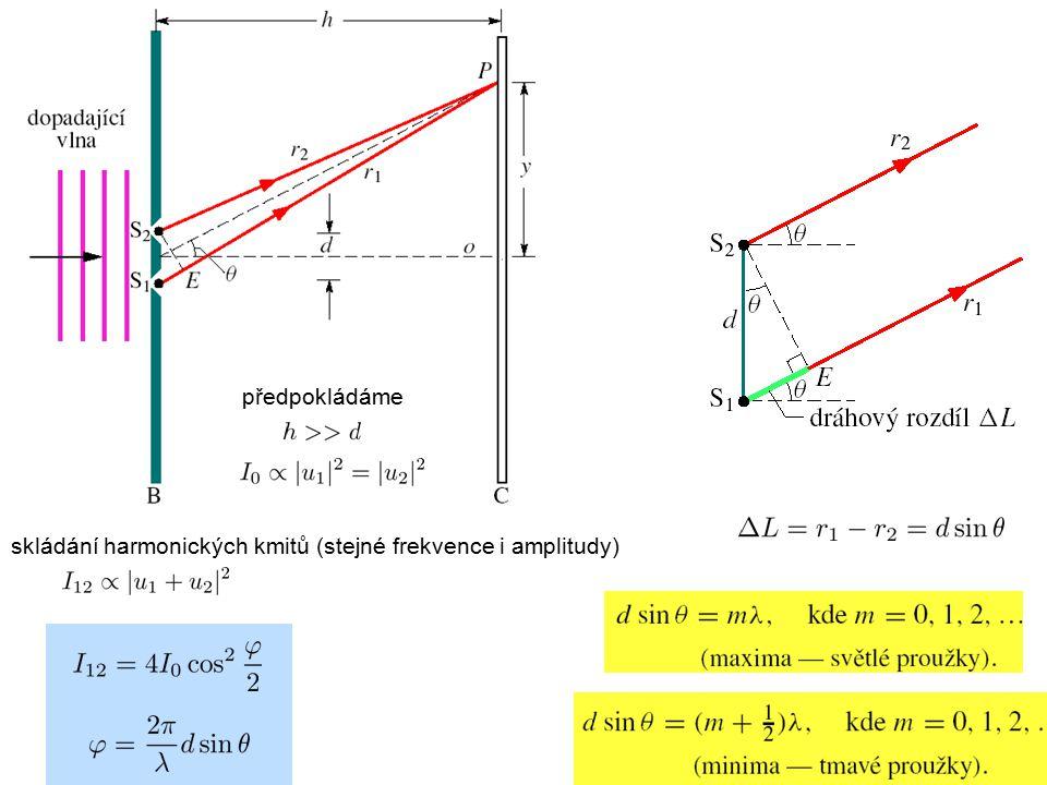 předpokládáme skládání harmonických kmitů (stejné frekvence i amplitudy)