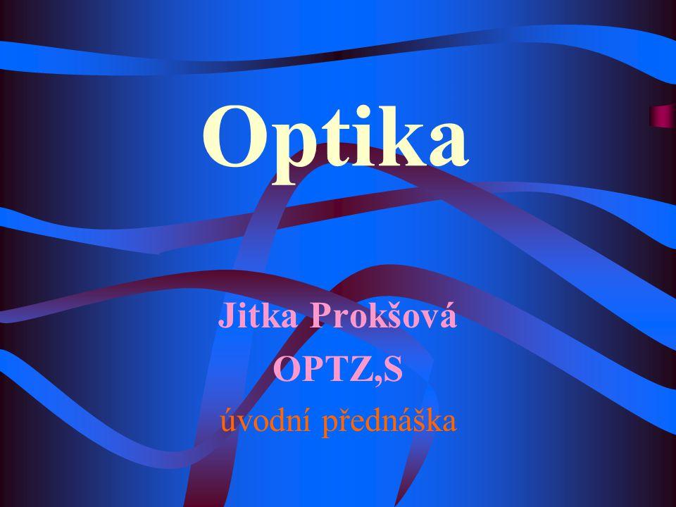 Jitka Prokšová OPTZ,S úvodní přednáška