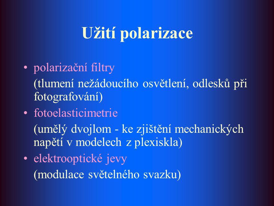 Užití polarizace polarizační filtry