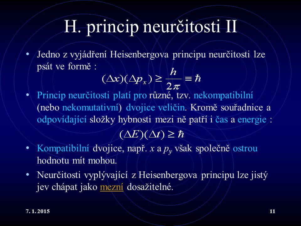 H. princip neurčitosti II
