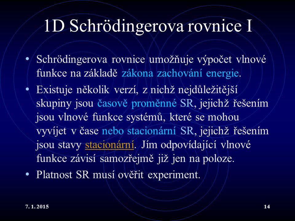 1D Schrödingerova rovnice I