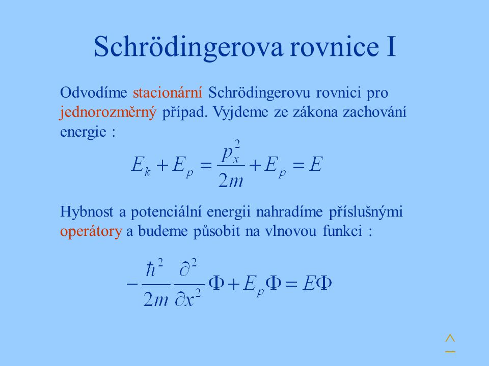 Schrödingerova rovnice I