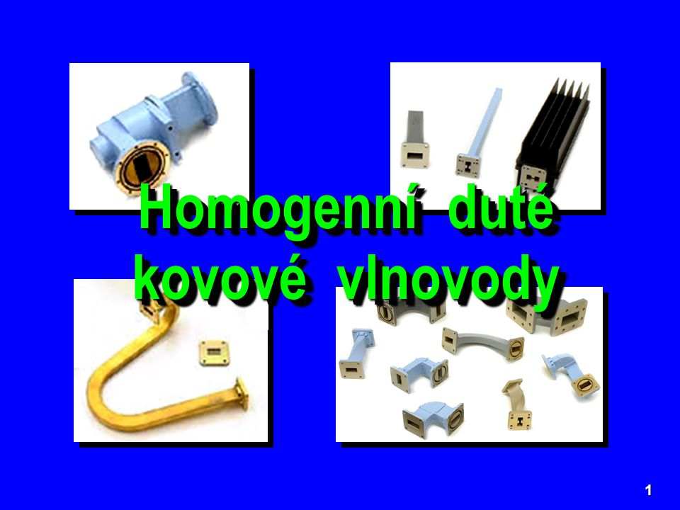 Homogenní duté kovové vlnovody