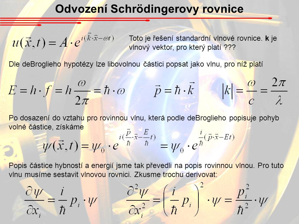 Odvození Schrödingerovy rovnice