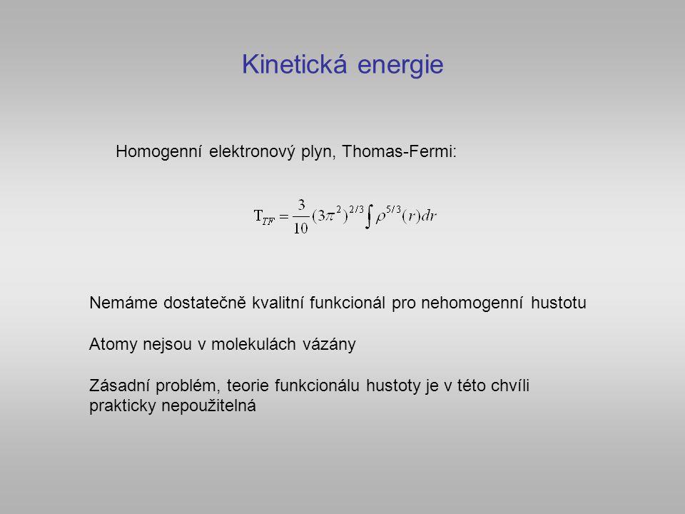 Kinetická energie Homogenní elektronový plyn, Thomas-Fermi: