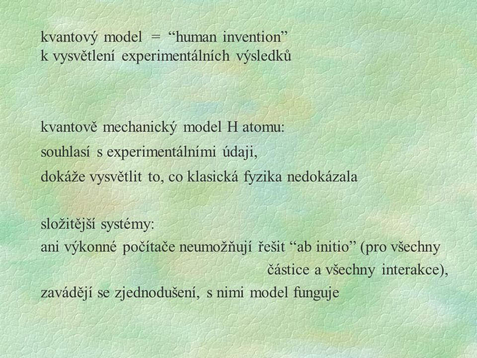 kvantový model = human invention