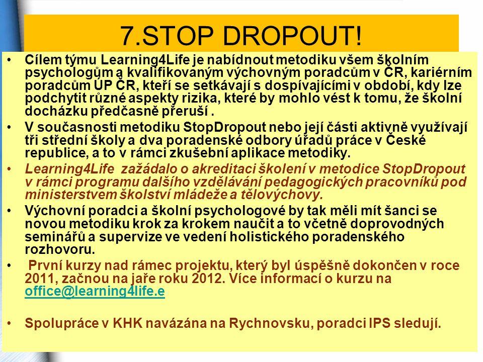 7.STOP DROPOUT!
