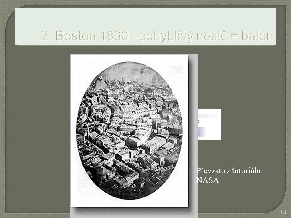2. Boston 1860 –pohyblivý nosič = balón