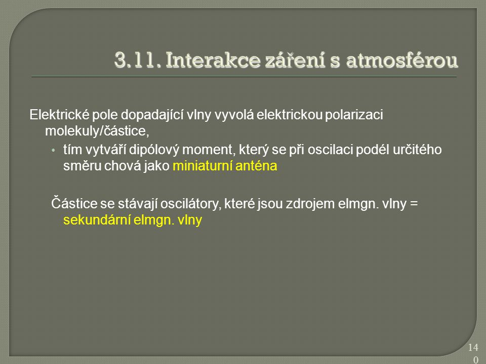 3.11. Interakce záření s atmosférou