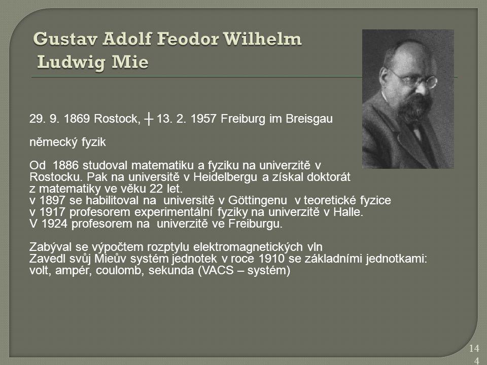 Gustav Adolf Feodor Wilhelm Ludwig Mie