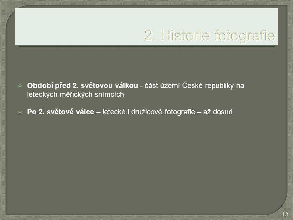 2. Historie fotografie Období před 2. světovou válkou - část území České republiky na leteckých měřických snímcích.