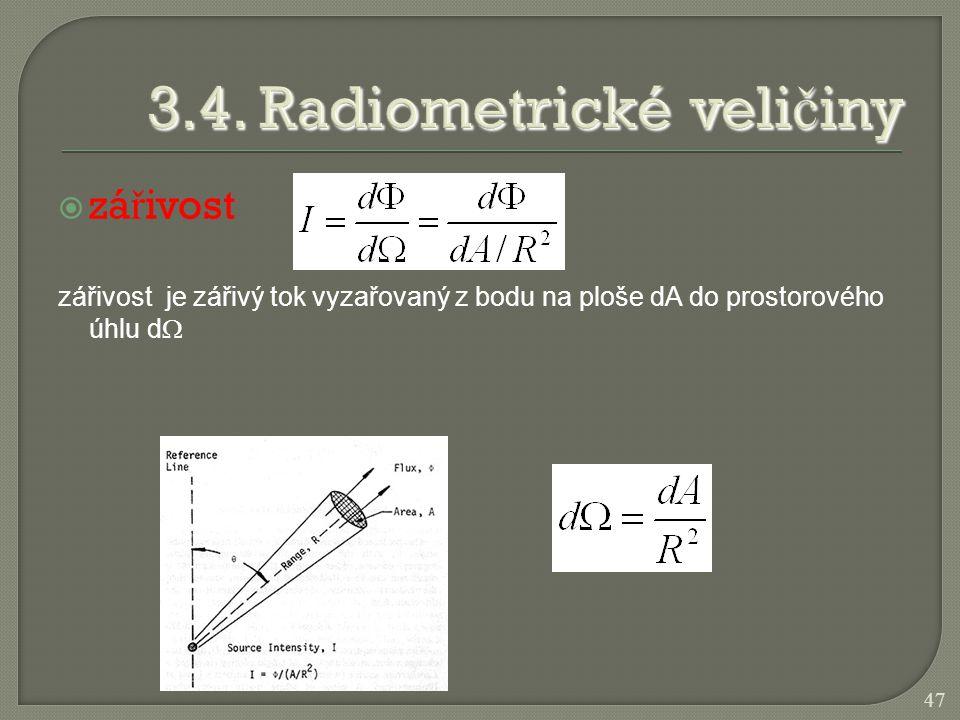 3.4. Radiometrické veličiny