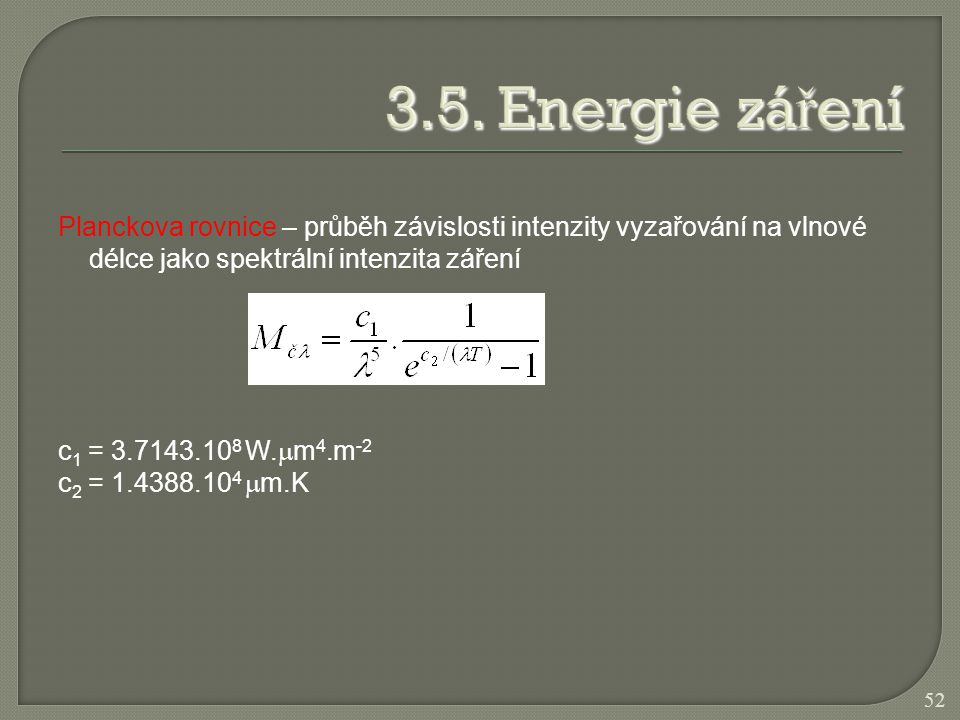 3.5. Energie záření