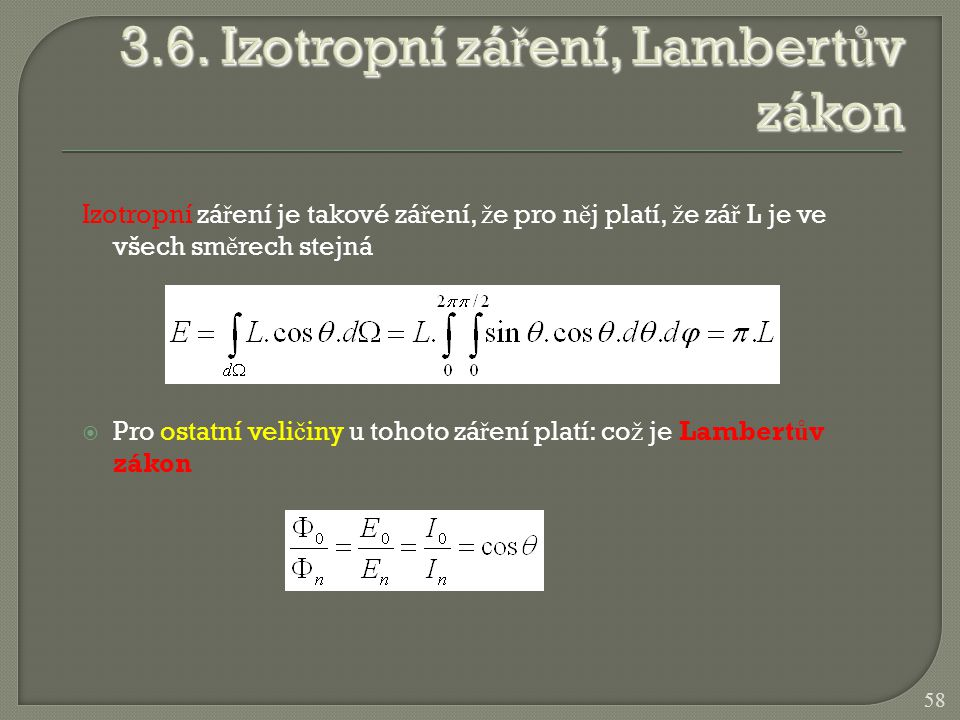 3.6. Izotropní záření, Lambertův zákon