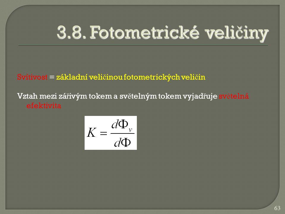 3.8. Fotometrické veličiny