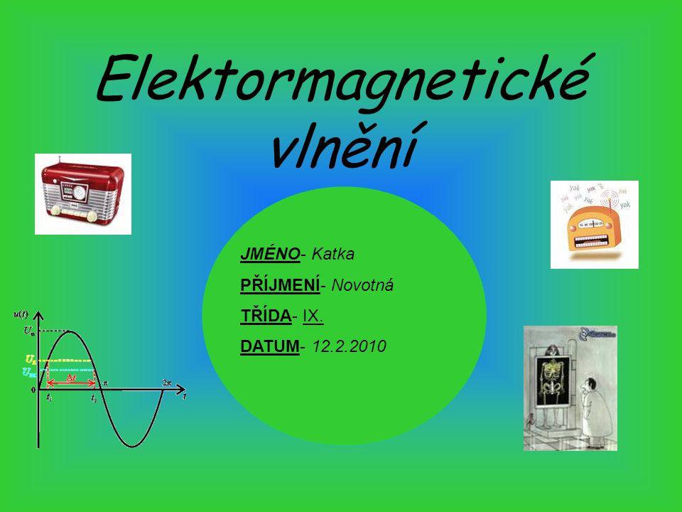 Elektormagnetické vlnění