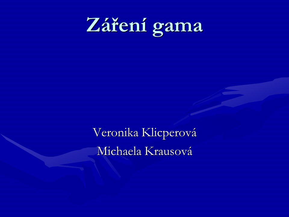 Veronika Klicperová Michaela Krausová