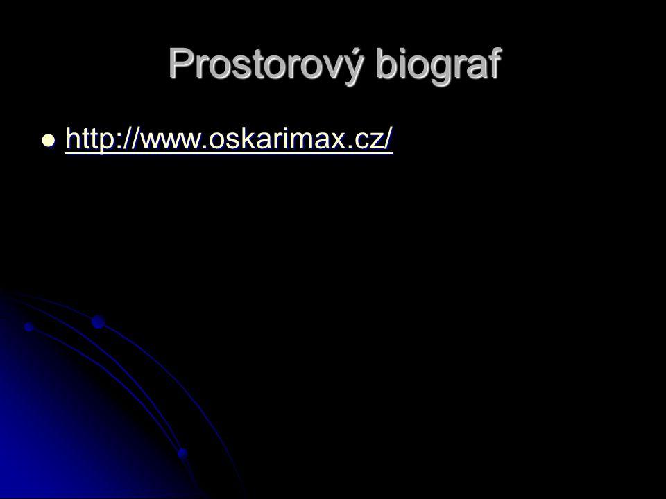 Prostorový biograf http://www.oskarimax.cz/