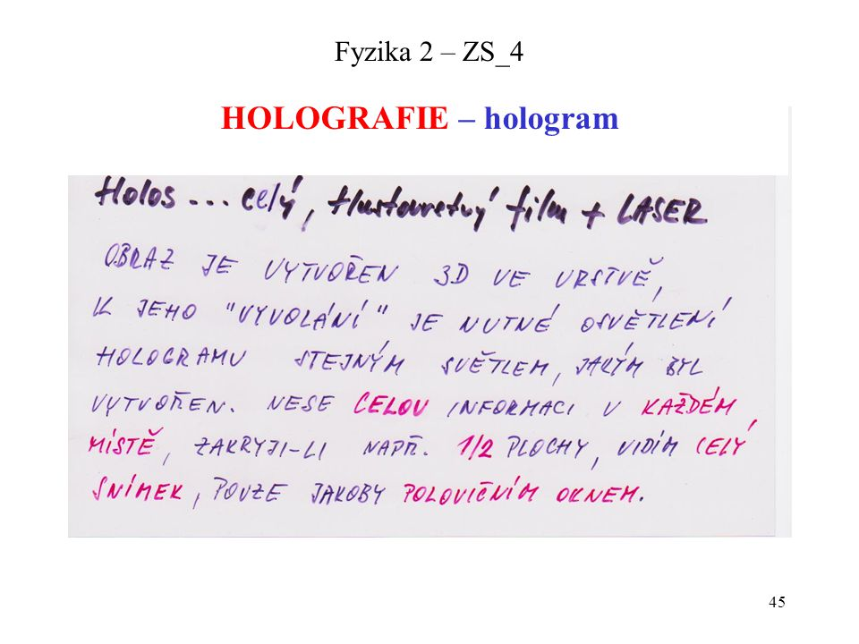 Fyzika 2 – ZS_4 HOLOGRAFIE – hologram