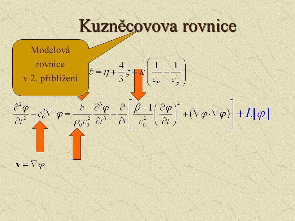 Kuzněcovova rovnice Modelová rovnice v 2. přiblížení