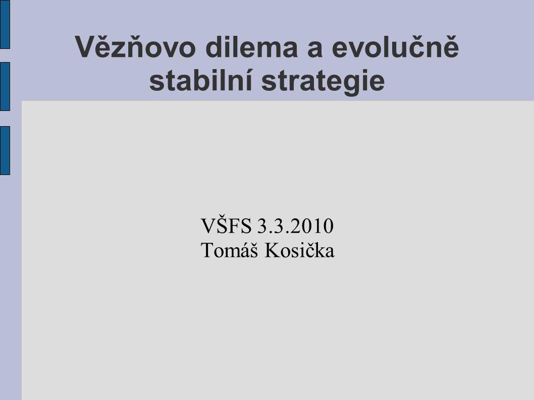Vězňovo dilema a evolučně stabilní strategie