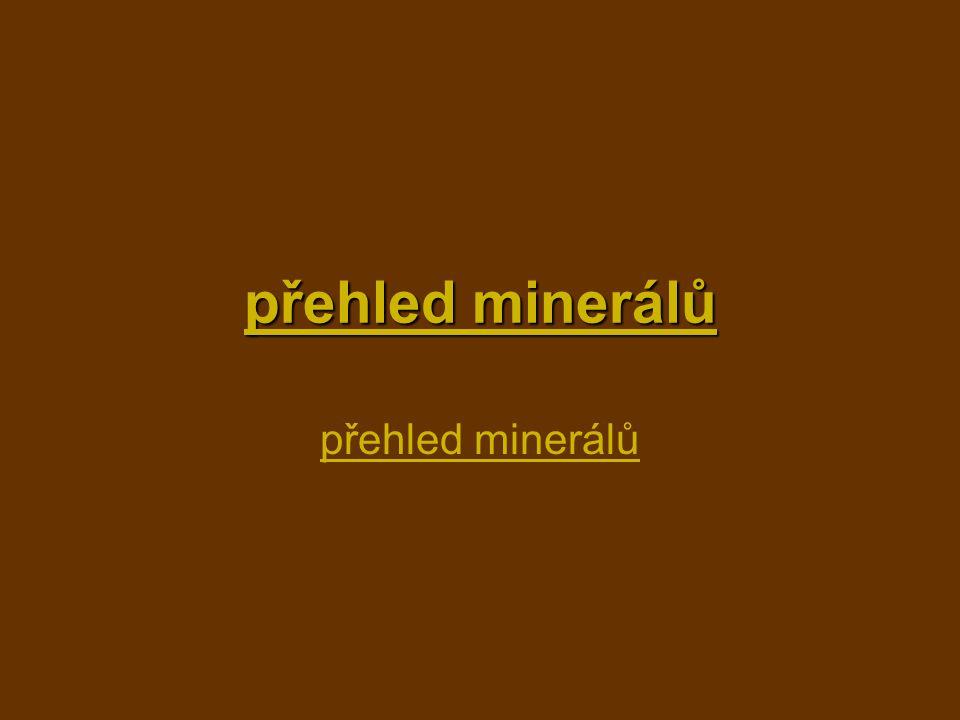 přehled minerálů přehled minerálů