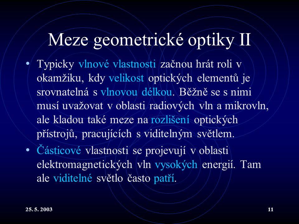 Meze geometrické optiky II