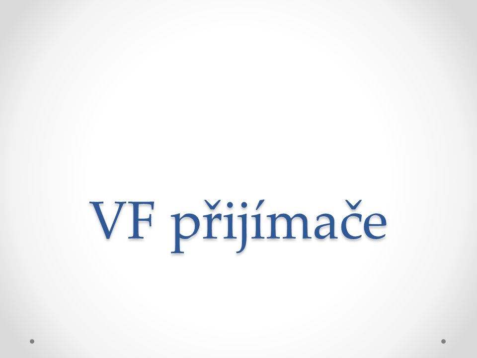 VF přijímače